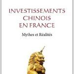 Investissements Chinois en France