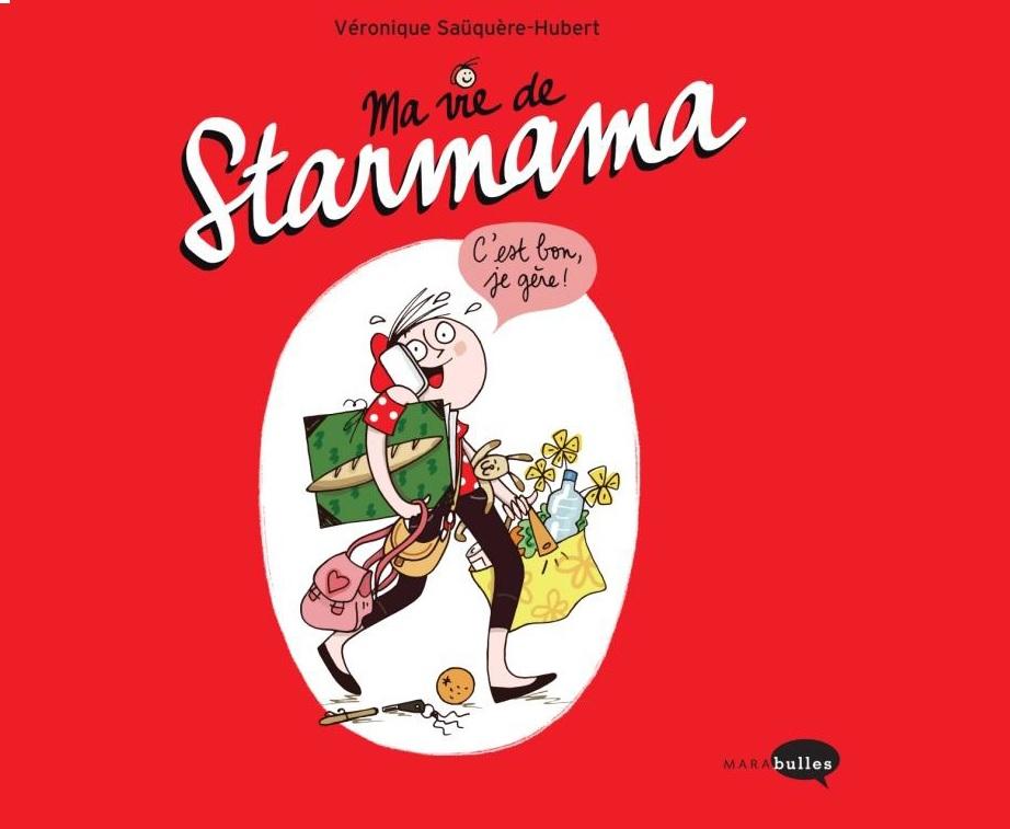 Ma vie de Starmama