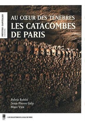 Au coeur des ténèbres, Les Catacombes de Paris