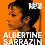 Albertine Sarrazin theatre poche
