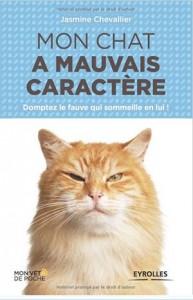 couverture : Mon chat a mauvais caractère, Jasmine Chevallier
