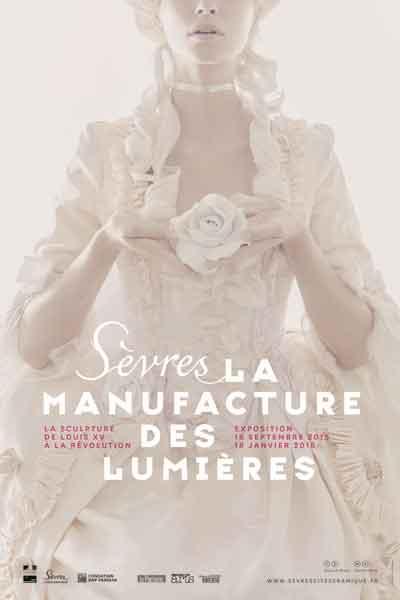 Sèvres la Manufacture des Lumières