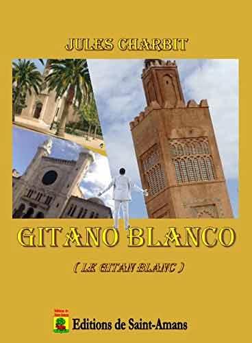 Jules Charbit - Gitano Blanco