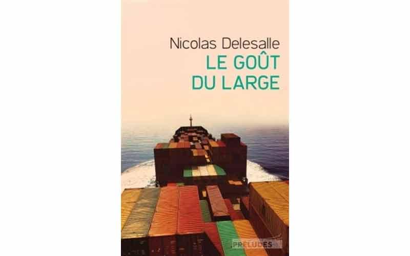 Nicolas Delesalle - Le Goût du large