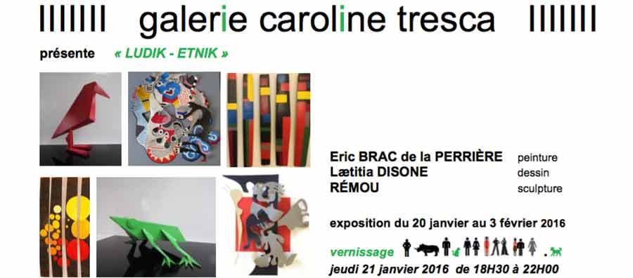 LUDIK-ETNIK - galerie Caroline Tresca