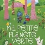 Ma petite planete verte