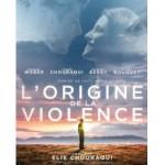 Cinéma - l'origine de la violence
