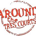 film around the tres courts