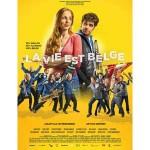 vie est belge cinema