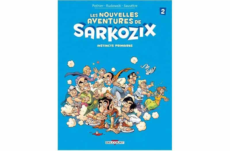 Sarkozix - Nouvelles aventures de Sarkozix 2