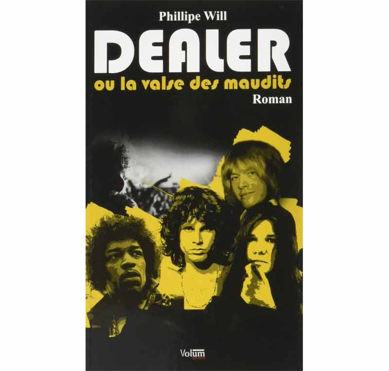 Dealer ou la valse des maudits