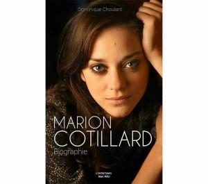 Marion Cotillard - La première Biographie de Marion Cotillard
