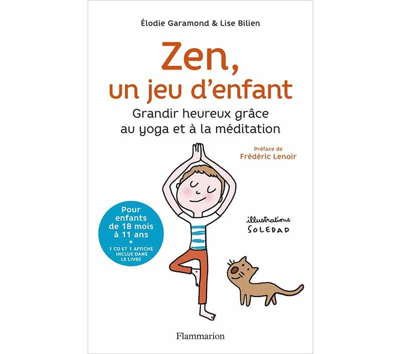 Zen, un jeu d'enfant de Elodie Garamond et Lise Bilien
