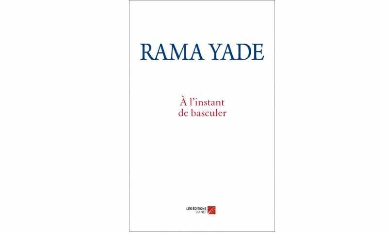 Rama Yade - À l'instant de basculer