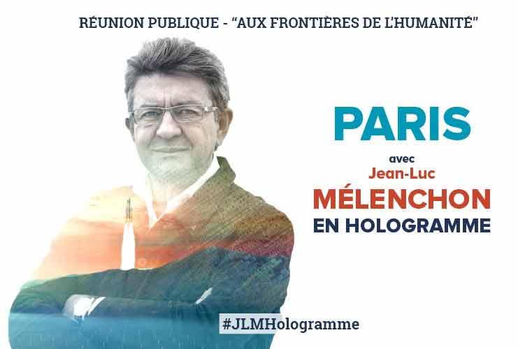 Jean-Luc Mélenchon - meeting en hologramme
