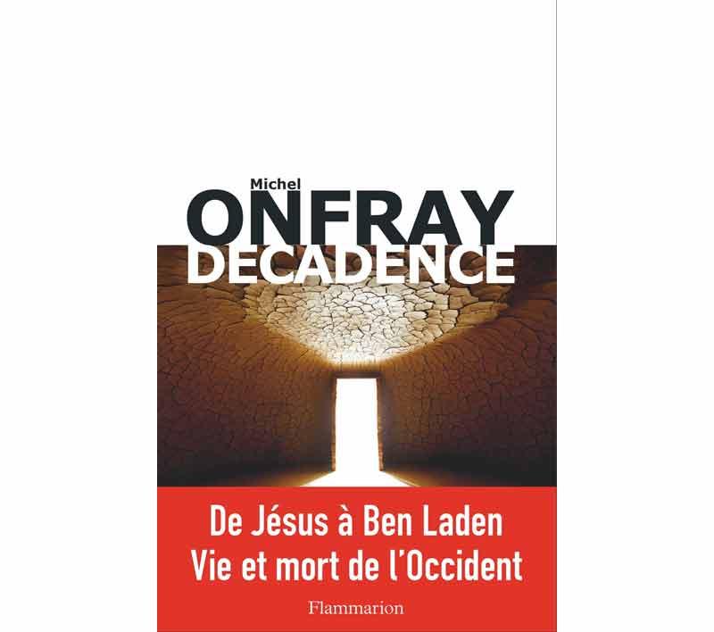 Onfray - Décadence