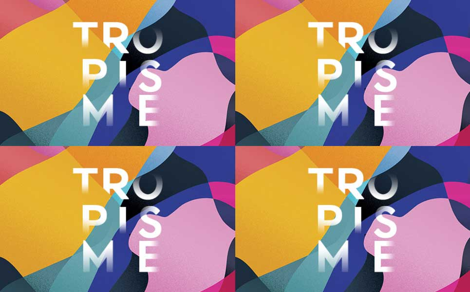 TROPISME - pop culture et nouvelle technologies