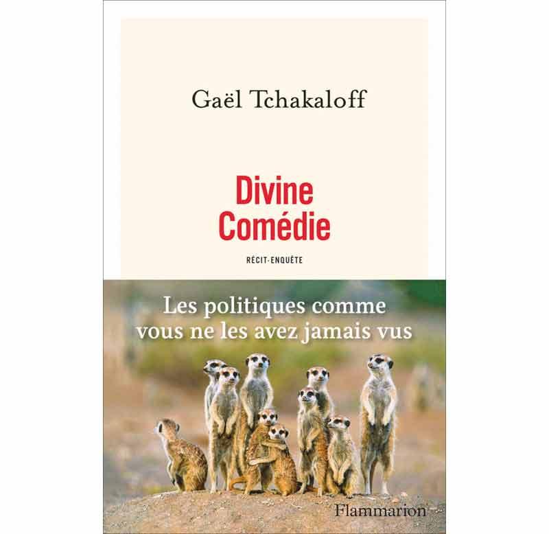 Gaël Tchakaloff - Divine Comédie