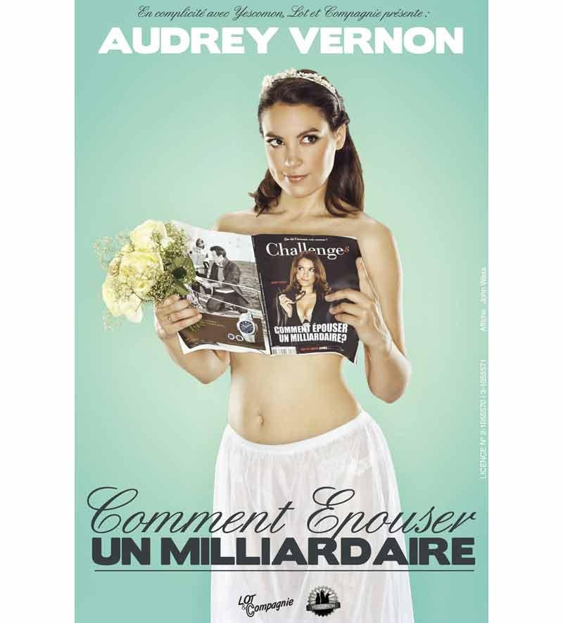 Audrey Vernon - Comment Épouser un Milliardaire