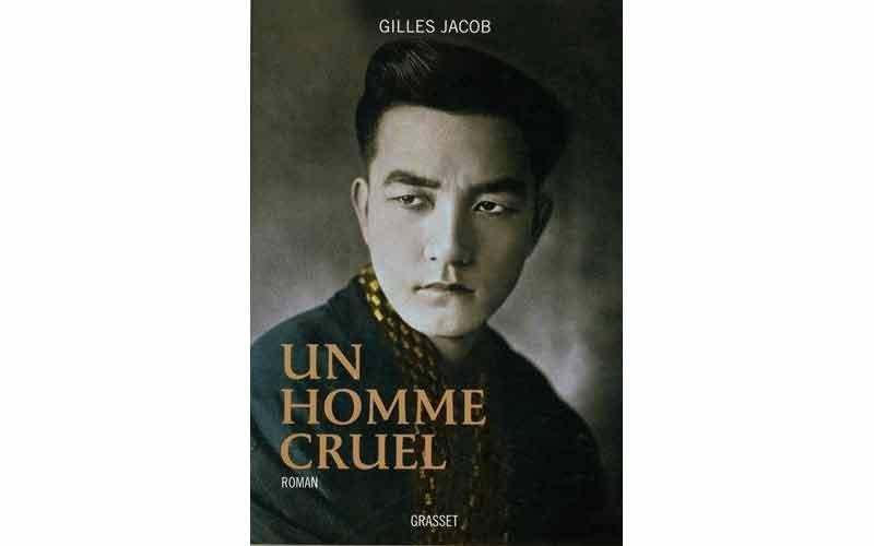 Gilles Jacob - Un homme cruel