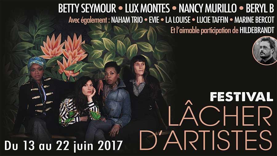 Lâcher d'Artistes - Festival Lâcher d'Artistes 2017