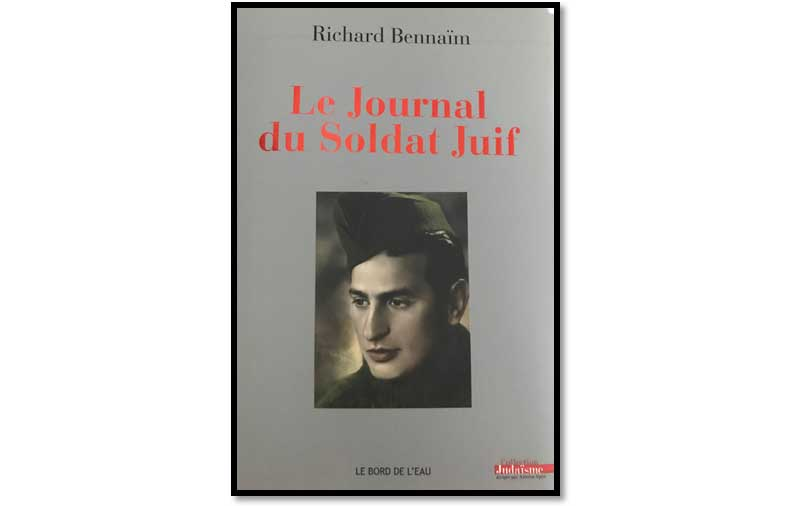 Richard Bennaim - Le Journal du Soldat Juif