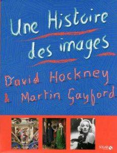 Une Histoire des images. De la grotte à l'écran d'ordinateur