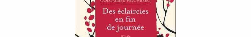 Agathe Colombier-Hochberg - Des éclaircies en fin de journée