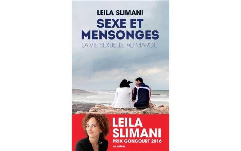 Leïla Slimani : Sexe et mensonges, la vie sexuelle au Maroc
