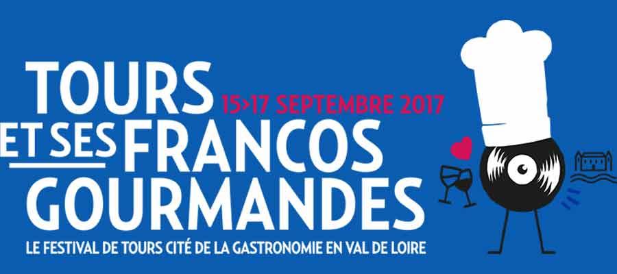 Tours et ses Francos Gourmandes