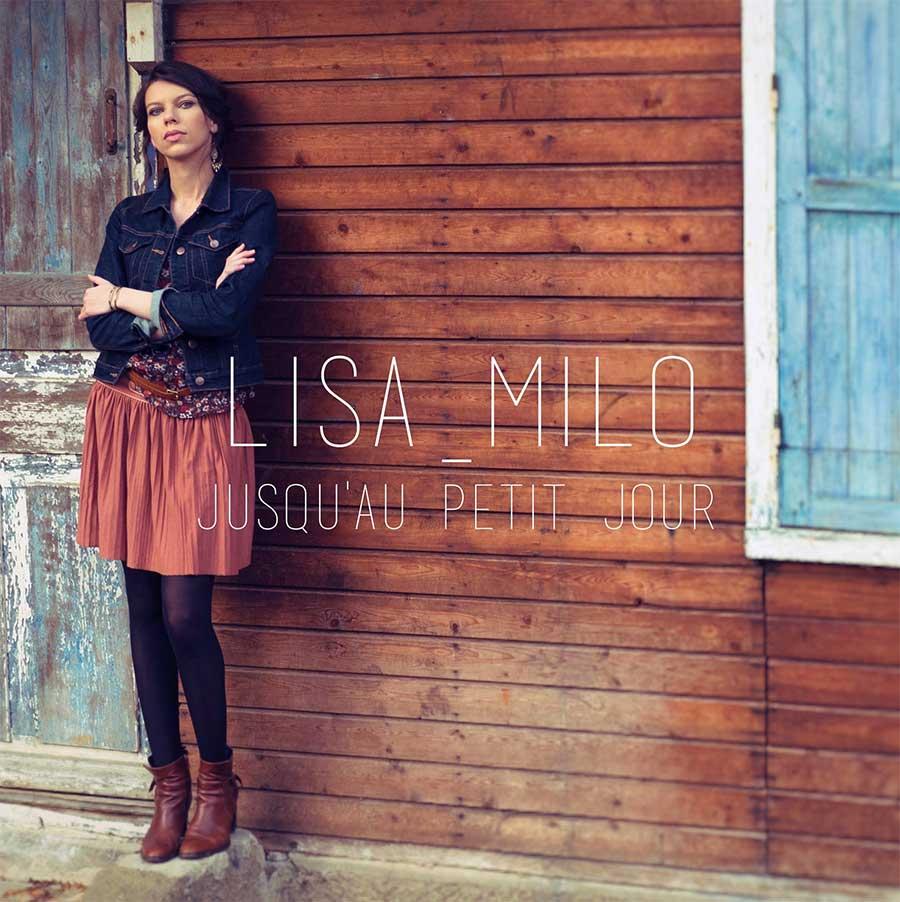 Lisa Milo - Jusqu'au Petit Jour