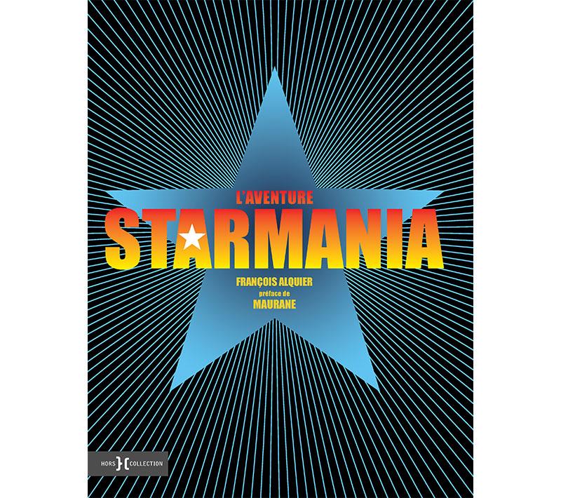 Starmania - L'aventure Starmania