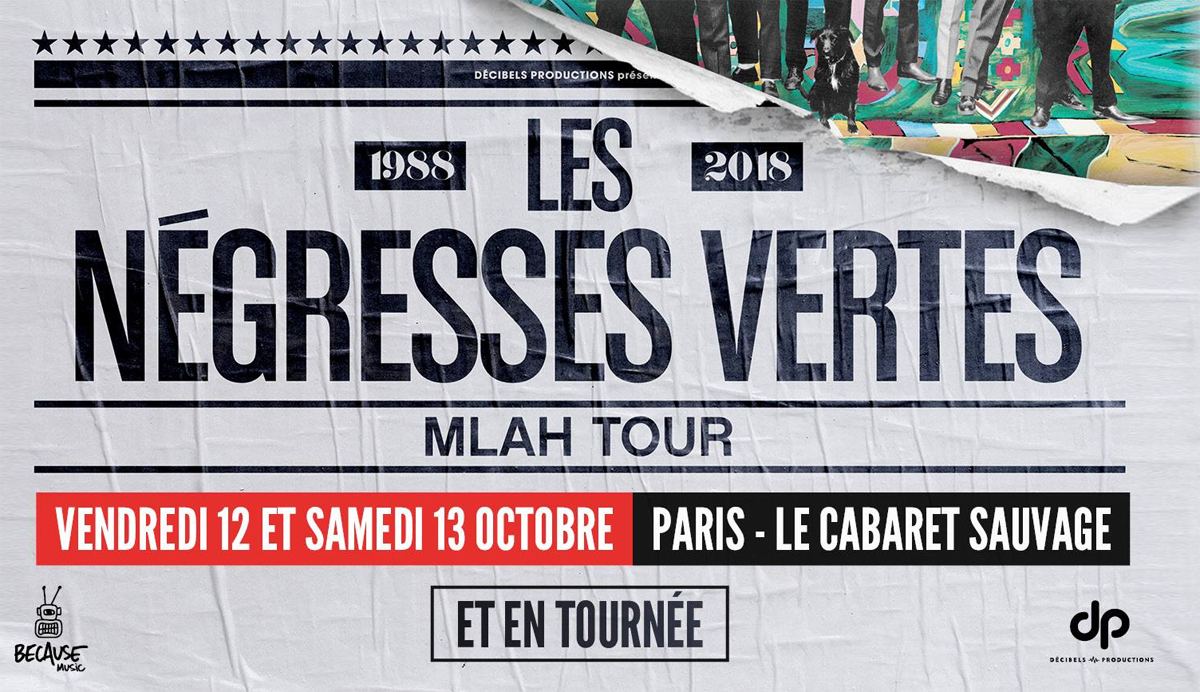 Négresses Vertes : Le MLAH Tour 2018