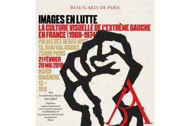 1968 : Images en lutte La culture visuelle de l 'extrême gauche en France (1968-1974)