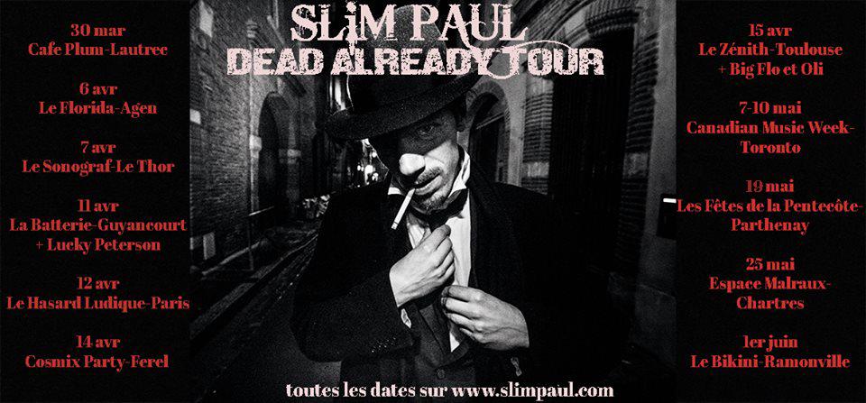 Slim Paul : Dead already