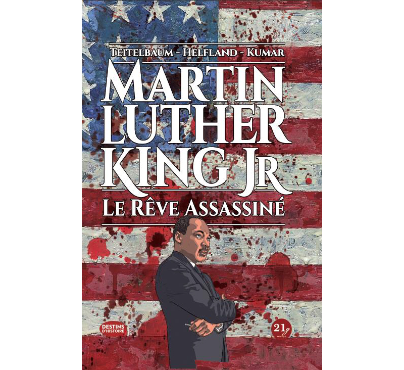 Martin Luther King Jr : Le Rêve Assassiné