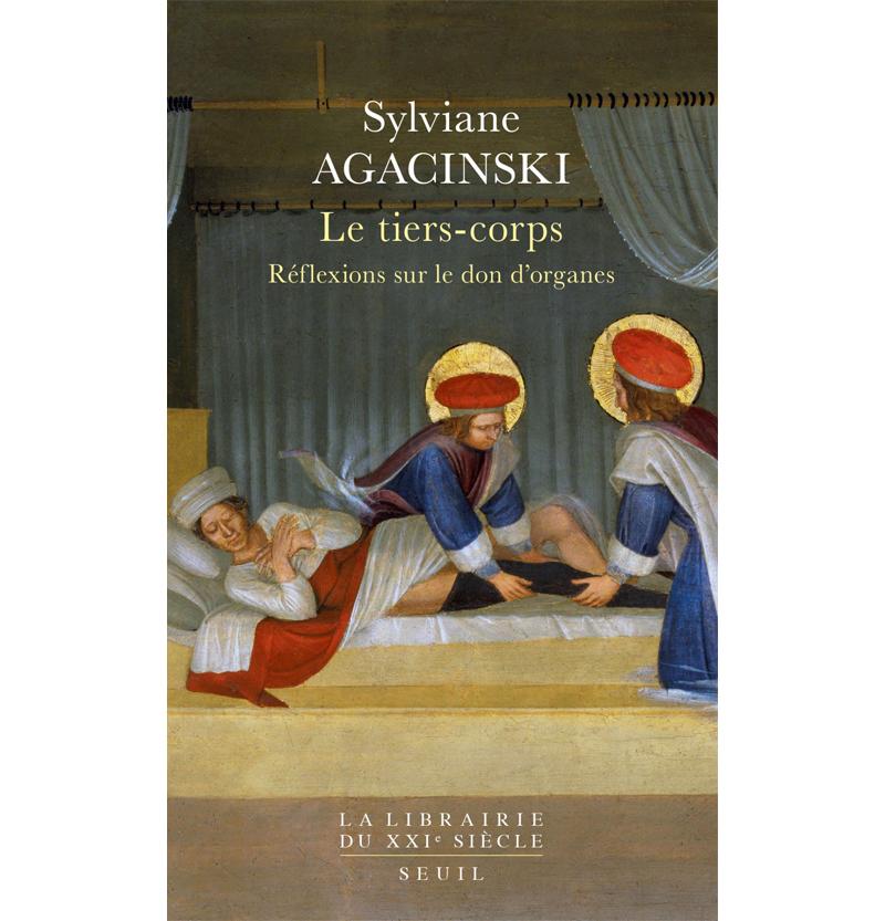 Sylviane Agacinski : Le tiers corps