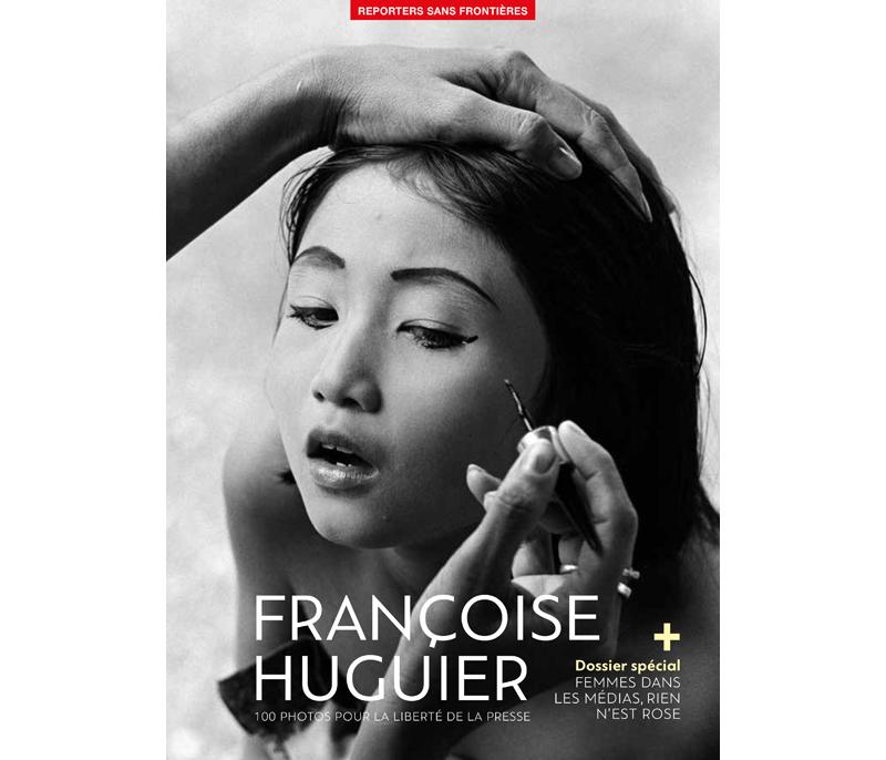 Françoise Huguier : 100 Photos pour la liberté de la presse
