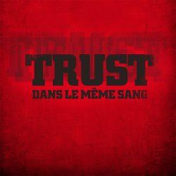 Trust : Dans Le Même Sang