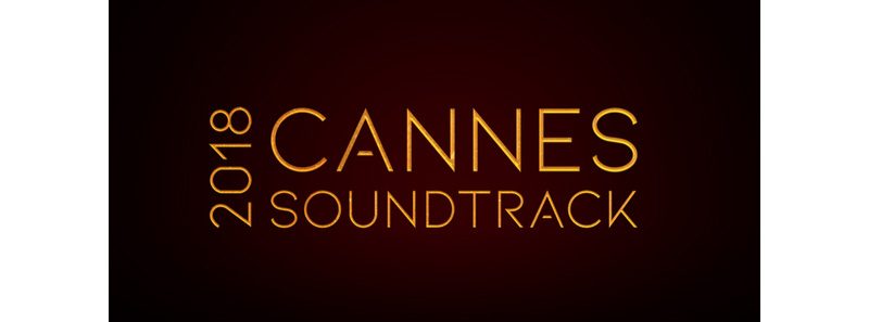 Cannes Soundtrack 2018