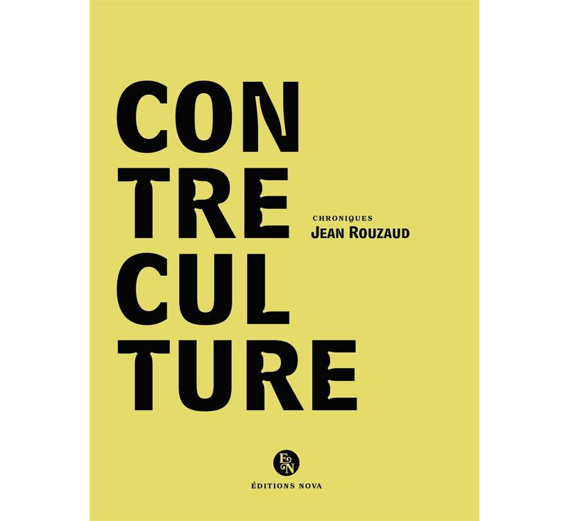 Jean Rouzaud : Contre Culture