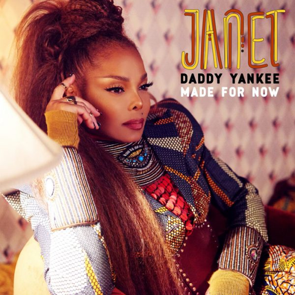 Janet Jackson - Daddy Yankee - Made For Now