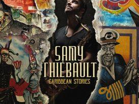 Samy Thiébault : Caribbean Stories