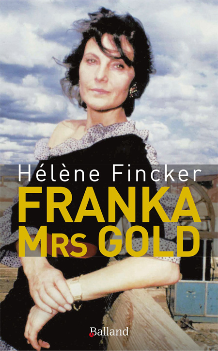 Franka, Mrs Gold