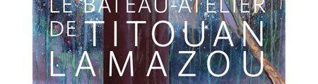 Titouan Lamazou : Bateau-atelier