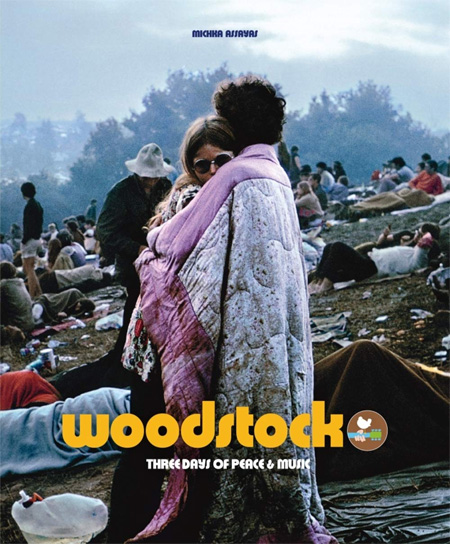 Woodstock, three days of peace and music