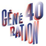 Génération 40