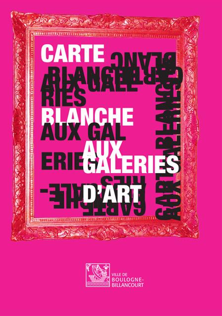 Carte Blanche aux Galeries d'art