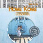 Hong Kong l'Essentiel