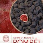 dernier-repas-a-Pompei